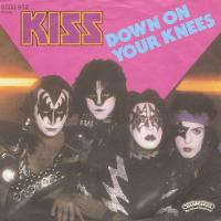 Down on your knees - Kiss