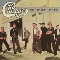 Canción 'Will You Still Love Me?' interpretada por Chicago