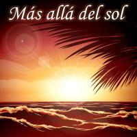 Canción 'Más allá del sol' interpretada por Canciones Religiosas