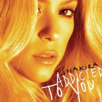 Addicted to you de Shakira