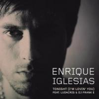 Canción 'Tonight (I'm Lovin' You)' interpretada por Enrique Iglesias
