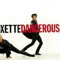 Canción 'Dangerous' interpretada por Roxette