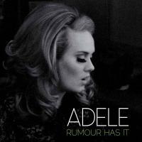 Rumour Has It - Adele