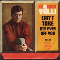 CANT TAKE MY EYES OFF YOU letra FRANKIE VALLI