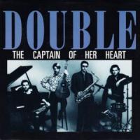 Canción 'Captain Of Her Heart' interpretada por Double