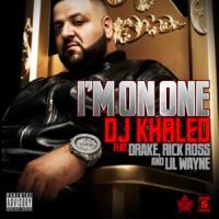 I'M ON ONE letra DJ KHALED