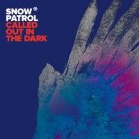 Called Out In The Dark de Snow Patrol