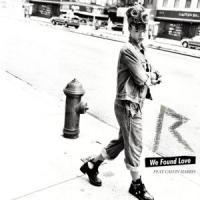 'We Found Love' de Calvin Harris