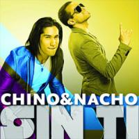 Sin Ti - Chino y Nacho