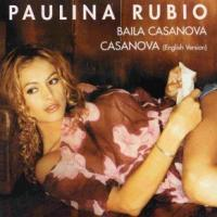 Casanova de Paulina Rubio