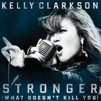 Canción 'Stronger (What Doesn't Kill You)' interpretada por Kelly Clarkson