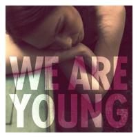 Canción 'We Are Young' interpretada por Fun