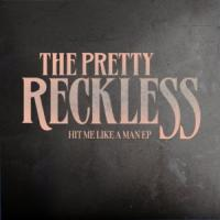 Hit Me Like a Man de The Pretty Reckless