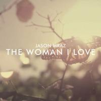 Canción 'The woman I love' interpretada por Jason Mraz