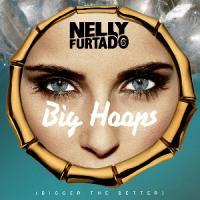 Big Hoops de Nelly Furtado
