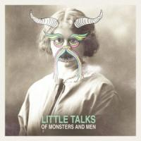Canción 'Little talks' interpretada por Of Monsters And Men