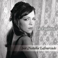 'La Fugitiva' de Natalia Lafourcade