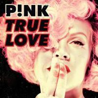Canción 'True love' interpretada por Pink