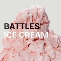 ICE CREAM letra BATTLES
