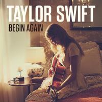 BEGIN AGAIN letra TAYLOR SWIFT