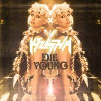Canción 'Die Young' interpretada por Kesha