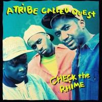 'Check The Rhime' de A Tribe Called Quest