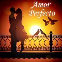 Canción 'Amor Perfecto' interpretada por Canciones Románticas