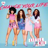 'Change Your Life' de Little Mix