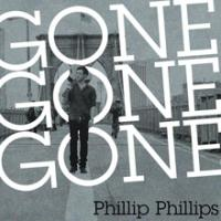 Canción 'Gone, Gone, Gone' interpretada por Phillip Phillips