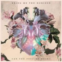 Canción 'Can you feel my heart' interpretada por Bring Me The Horizon