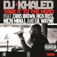 Canción 'Take it to the head' interpretada por DJ Khaled