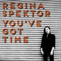 Canción 'You've got time' interpretada por Regina Spektor