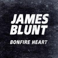 Canción 'Bonfire Heart' interpretada por James Blunt