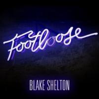 Footloose de Blake Shelton