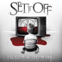 Canción 'I'll Sleep When I'm Dead' interpretada por Set It Off