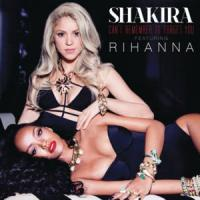 CAN'T REMEMBER TO FORGET YOU (SHAKIRA FT. RIHANNA) letra SHAKIRA