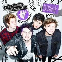 DON'T STOP letra 5 SECONDS OF SUMMER
