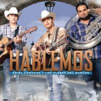 'Hablemos' de Ariel Camacho Y Los Plebes Del Rancho
