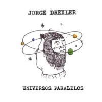 Universos Paralelos - Jorge Drexler