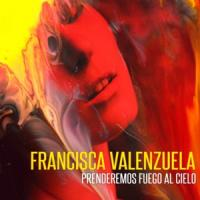 'Prenderemos fuego al cielo' de Francisca Valenzuela