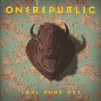 Love Runs Out - OneRepublic
