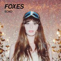 Canción 'Echo' interpretada por Foxes