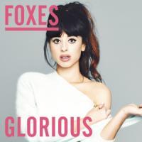 Canción 'Glorious' interpretada por Foxes