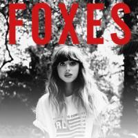 Canción 'Like Foxes Do' interpretada por Foxes