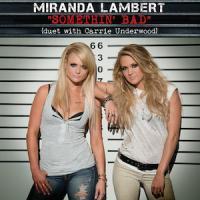 SOMETHIN' BAD letra MIRANDA LAMBERT