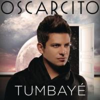Letra Tumbayé Oscarcito