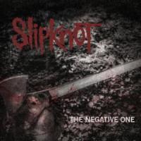Canción 'The negative one' interpretada por Slipknot