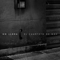 Canción 'No llora' interpretada por El Cuarteto de Nos