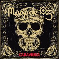 Cadaveria - Mago De Oz