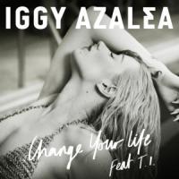 Canción 'Change Your Life' interpretada por Iggy Azalea